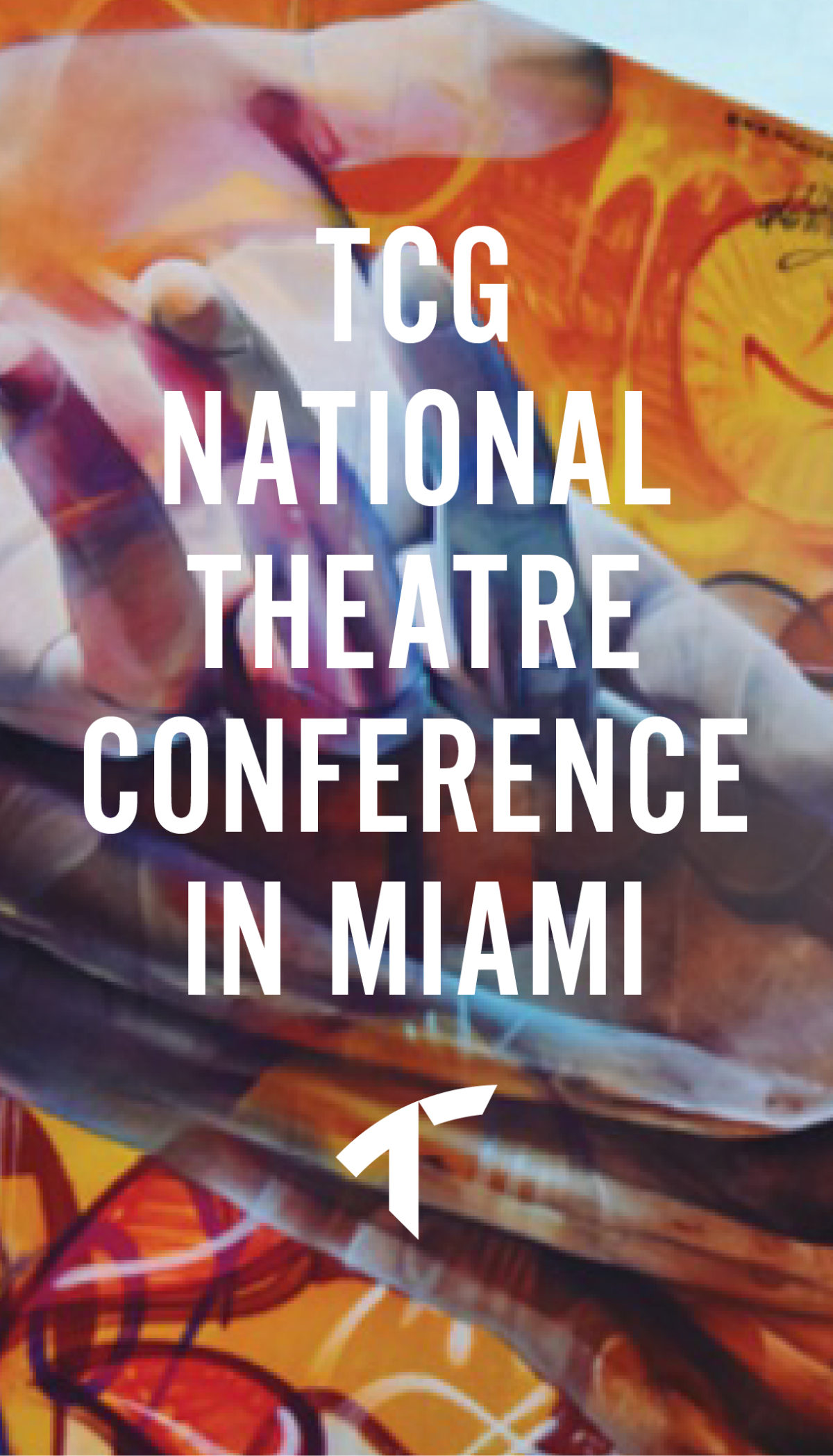 04453d40b7f797 TRUSTUS ARRIVES AT THE TCG NATIONAL THEATRE CONFERENCE IN MIAMI